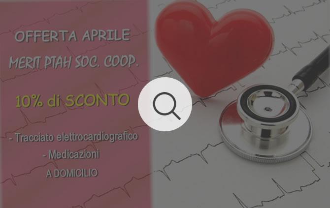 Tracciato elettrocardiografico e Medicazioni a Domicilio