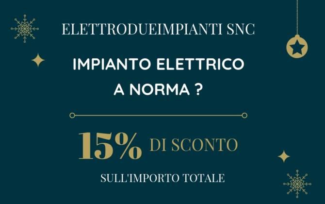 Offerta Dicembre - Elettrodueimpianti Snc SCONTO-ELETTRODUEIMPIANTI-SITO
