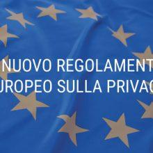Guida al nuovo Regolamento Privacy